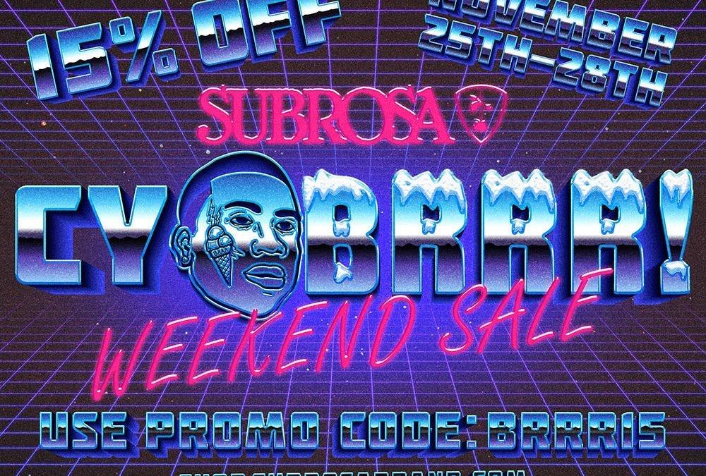 Subrosa CyBurrr Sale!