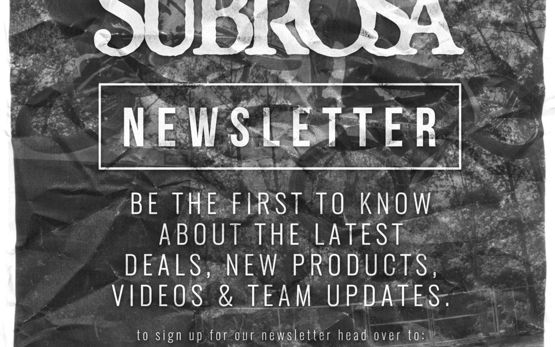 Subrosa Newsletter!